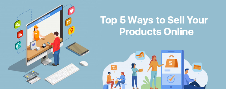 Top-5-Ways-to-Sell-Your-Products-Online
