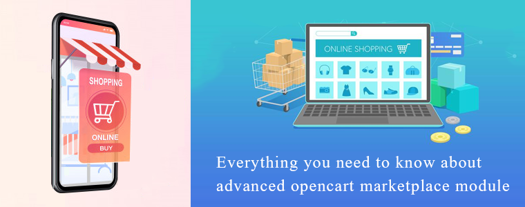 Everything-you-need-to-know-about-advanced-opencart-marketplace-module