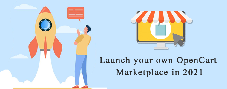 Launch-your-own-OpenCart-Marketplace-in-2021
