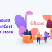 REASONS YOU SHOULD INCORPORATE OPENCART GIFT CARD ON YOUR STORE