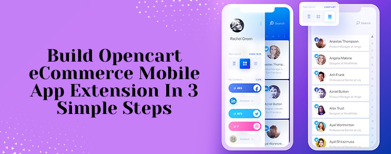 Build Opencart eCommerce mobile app extension in 3 Simple Steps