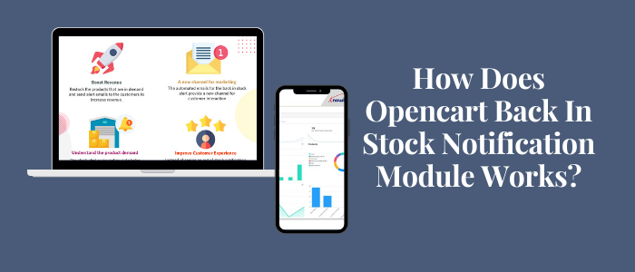 How does Opencart back in stock notification module works