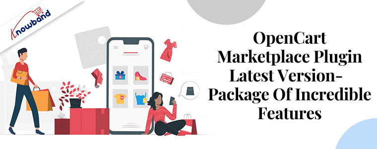 OpenCart Marketplace Plugin latest version- package of incredible features