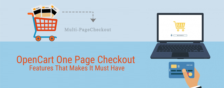 OpenCart One Page Checkout features that makes it must have