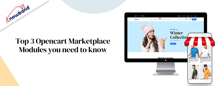 Top 3 Opencart Marketplace Modules you need to know