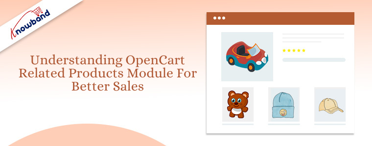 Understanding OpenCart related products module for better sales